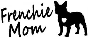 Frenchie Mom French Bulldog Animals car-window-decals-stickers