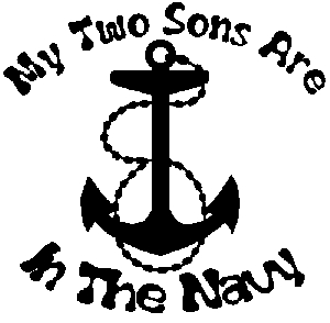 My Two Sons Are In The Navy