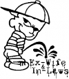 Pee On Ex-Wife and In-Laws