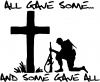 All Gave Some... And Some Gave All Military car-window-decals-stickers