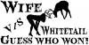 Wife VS Whitetail Hunting Decal