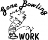 Gone Bowling Pee On Work Decal
