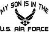 My Son Is In The U.S. Air Force Decal