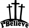 3 Crosses I Believe Decal Christian car-window-decals-stickers