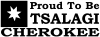 Cherokee Proud To Be Tsalagi Decal