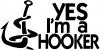 Yes Im A Hooker Fishing Decal