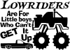 Lowriders cant get it up Off Road Decal