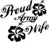Proud Army Wife Hibiscus Flowers Decal