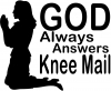 God Always Answers Knee Mail Woman Decal