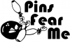 Pins Fear Me Bowling Decal