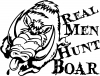 Real Men Hunt Boar Decal