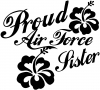 Proud Air Force Sister Hibiscus Flowers Military car-window-decals-stickers