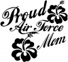 Proud Air Force Mom Hibiscus Flowers Military car-window-decals-stickers