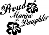 Proud Marine Daughter Hibiscus Flowers