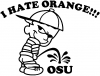 I Hate Orange Pee On OSU