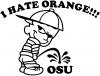 I Hate Orange Pee On OSU