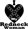 I Love my Redneck Woman Country car-window-decals-stickers