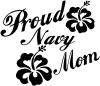Proud Navy Mom Hibiscus Flowers