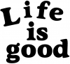 Life Is Good james font