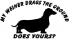 Funny My Weiner Drags The Ground
