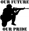 Troops Our Future Our Pride