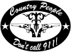 Country People Dont Call 911 Country car-window-decals-stickers