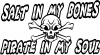 Salt In My Bones Pirate In My Soul Funny car-window-decals-stickers