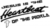 Jesus Is The Heartbeat Of The World