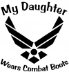 My Daughter Wears Combat Boots Air Force