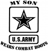 My Son Wears Combat Boots Army