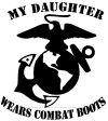 My Daughter Wears Combat Boots Marines