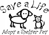 Save a Life Adopt a Shelter Pet
