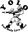 YOLO You Only Live Once Paintball