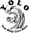 YOLO You Only Live Once Surfing