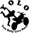 YOLO You Only Live Once Freestyle Moto X