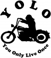 YOLO You Only Live Once Biker Biker Car Truck Window Wall Laptop Decal Sticker