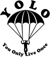 YOLO You Only Live Once Skydiving