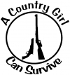 A Country Girl Can Survive Rifle And Pistol