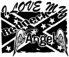 I Love My Redneck Angel With Rebel Flag