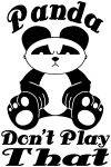 Panda Dont Play That Funny car-window-decals-stickers