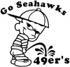 Go Seahawks Pee On 49ers Pee Ons Car Truck Window Wall Laptop Decal Sticker