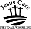 Jesus Care Free To All Who Believe Christian car-window-decals-stickers