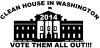 Clean House In Washington 2014
