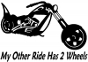 My Other Ride Has Two Wheels Chopper Biker Car Truck Window Wall Laptop Decal Sticker
