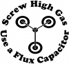 Screw High Gas Use a Flux Capacitor Funny Car Truck Window Wall Laptop Decal Sticker