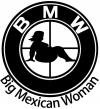 BMW Big Mexican Woman BBW Funny Car Truck Window Wall Laptop Decal Sticker