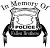 In Memory Of Fallen Police Brothers