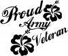 Proud Army Veteran Hibiscus Flowers