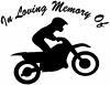 In Loving Memory Of Dirt Biker  Car Truck Window Wall Laptop Decal Sticker