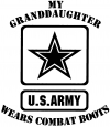 My Granddaughter Wears Combat Boots Army